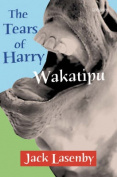 The Tears of Hary Wakatipu