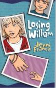 Losing William: A Novel
