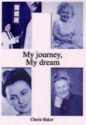 My Journey, My Dream