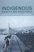 Indigenous Identity and Resistance