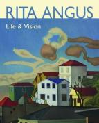 Rita Angus: Life and Vision