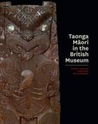 Taonga Maori in the British Museum
