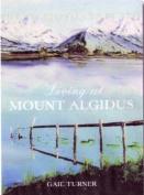 Living at Mt Algidus