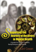 Supporting the Journey of Recovery in Mental Health