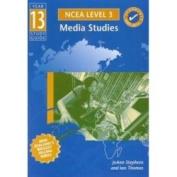 Year 13 NCEA Media Studies Study Guide