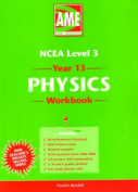AME Year 13 NCEA Physics Workbook
