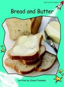Bread & Butter: Fluency