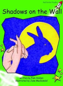 Shadows on the Wall: Early