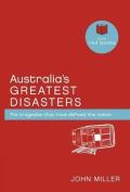 Australia's Greatest Disasters