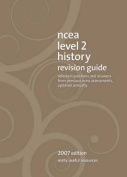 NCEA Level 2 History Revision Guide 2007