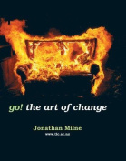 Go!: the Art of Change