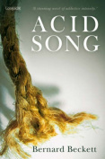 Acid Song: a Novel
