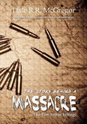 The Story Behind a Massacre