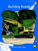 Building Roads: Early