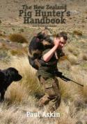The New Zealand Pig Hunter's Handbook
