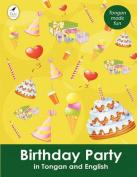 Birthday Party in Tongan and English  [TON]