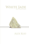 White Jade & Other Stories
