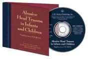 Abusive Head Trauma in Infants and Children