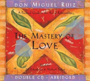 The Mastery of Love [Audio]