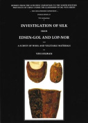 Investigation of Silk from Edsen-Gol and Lop-Nor