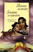 Always the Heart [Spanish]
