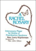 A Rachel Rosary