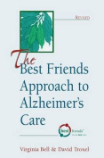 The Best Friends Approach to Alzheimers Care