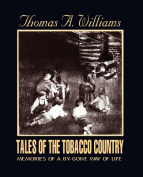 Tales of the Tobacco Country