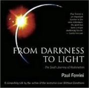 From Darkness to Light [Audio]