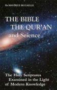The Bible, the Qur'an, and Science