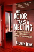The Actor Takes a Meeting