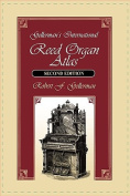 Gellerman's International Reed Organ Atlas, Second Edition