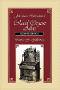 Gellerman's International Reed Organ Atlas, Second Edition
