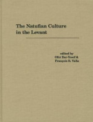 The Natufian Culture in the Levant