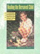 Healing the Bereaved Child