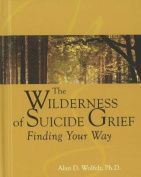 Wilderness of Suicide Grief