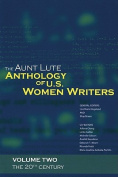 The Aunt Lute Anthology of U.S. Women Writers, Volume Two