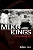 Miko Kings