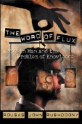 The Word of Flux
