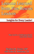 Lessons Learned from Fire-Rescue Leaders