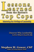 Lessons Learned from the Nation's Top Cops