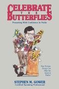 Celebrate the Butterflies