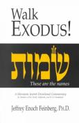 Walk Exodus!