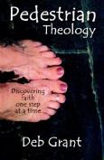 Pedestrian Theology