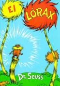 El Lorax [Spanish]