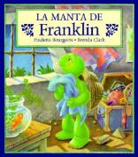 La Manta de Franklin = Franklin's Blanket [Spanish]