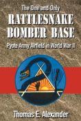 Rattlesnake Bomber Base