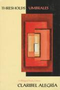 Thresholds / Umbrales: Poems