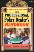 The Professional Poker Dealer's Handbook