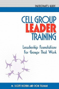 Cell Group Leader Training Participant's Guide